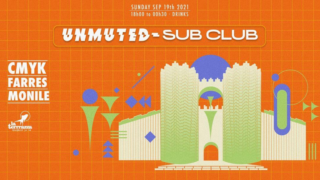 UNMUTED X SUB CLUB Pres: CMYK event cover