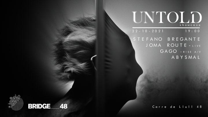 Cover for event: UNTOLD Showcase - VIERNES 22 OCTUBRE - 19:00 a 24:30