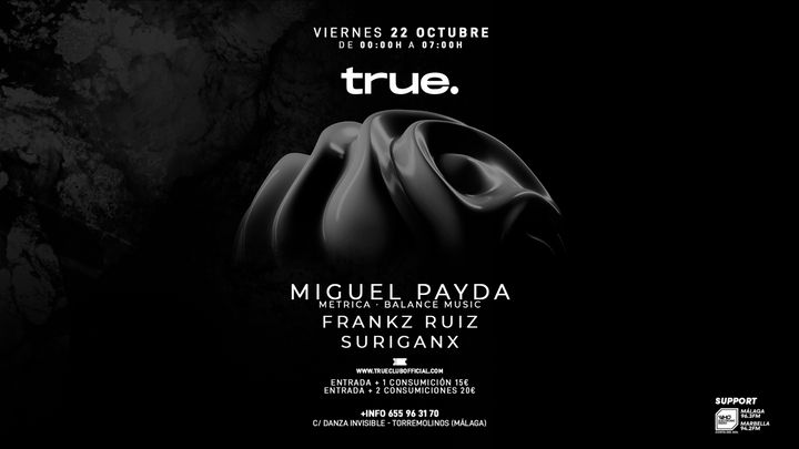 Cover for event: V/ TRUE CLUB Miguel Payda