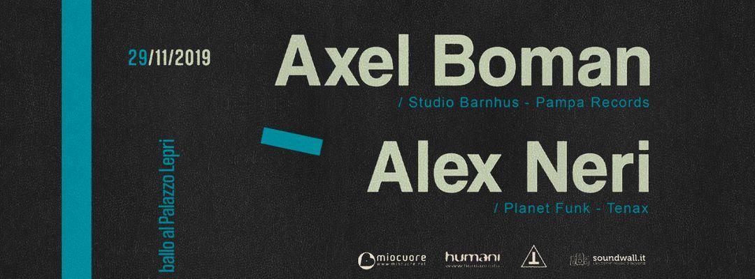 Ven 29 Nov | Axel Boman + Alex Neri - Palazzo Lepri event cover