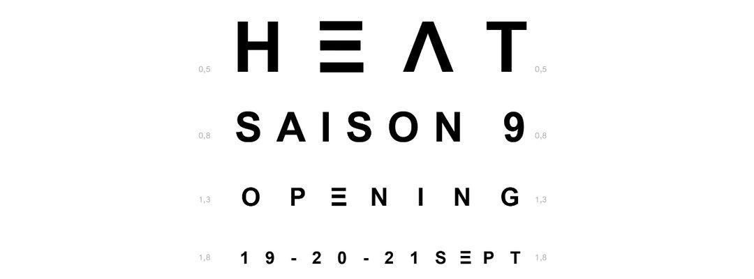 Couverture de l'événement VENDREDI - OPENING HEAT 2019
