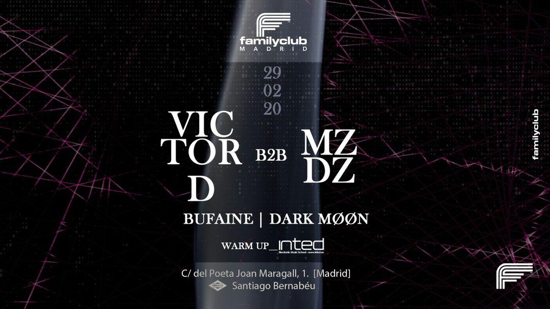 Cartel del evento VICTOR D b2b MZDZ en FAMILY CLUB MADRID