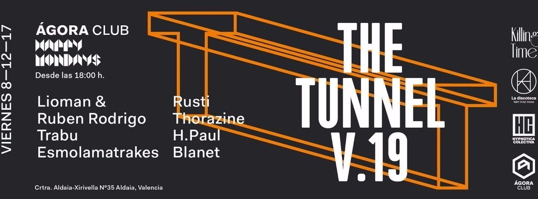 Cartel del evento Viernes 8 de Diciembre HAPPY MONDAYS-THE TUNNEL V.19