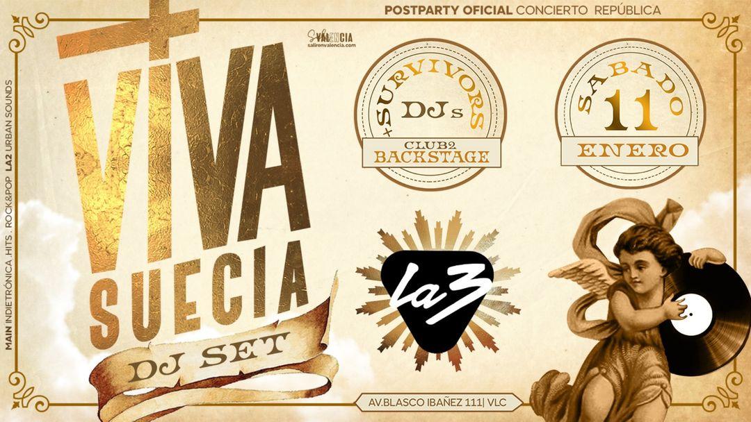Copertina evento VIVA SUECIA DJ SET. POSTPARTY OFICIAL CONCIERTO