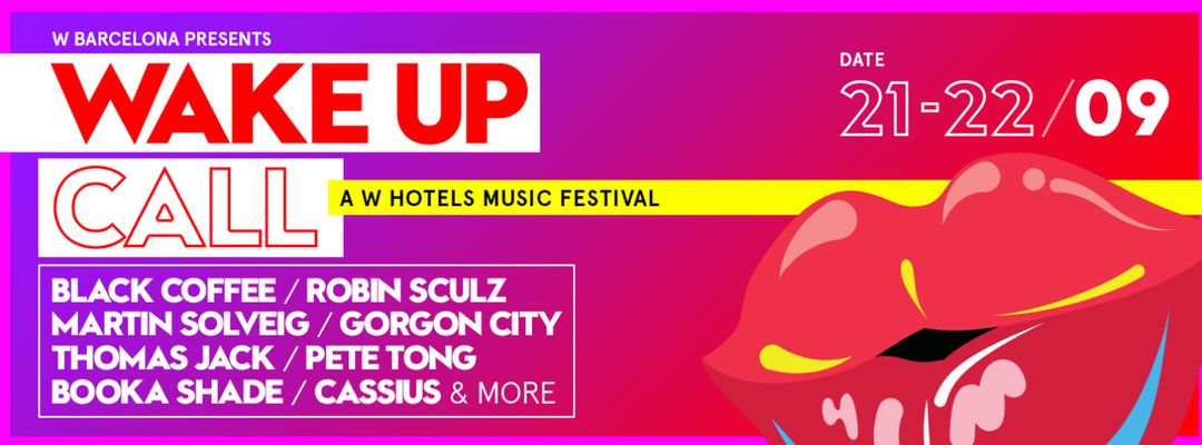 Cartel del evento WAKE UP CALL   A W HOTELS MUSIC FESTIVAL   FRIDAY 21