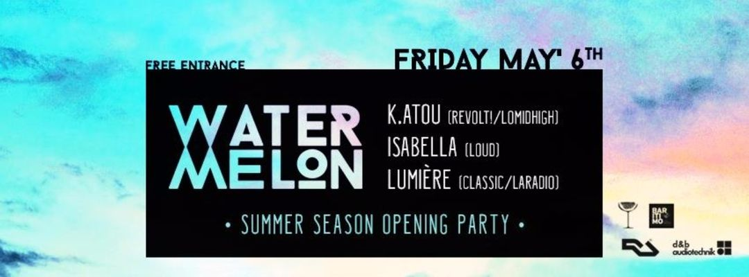 Cartel del evento Watermelon | Summer Season Opening Party