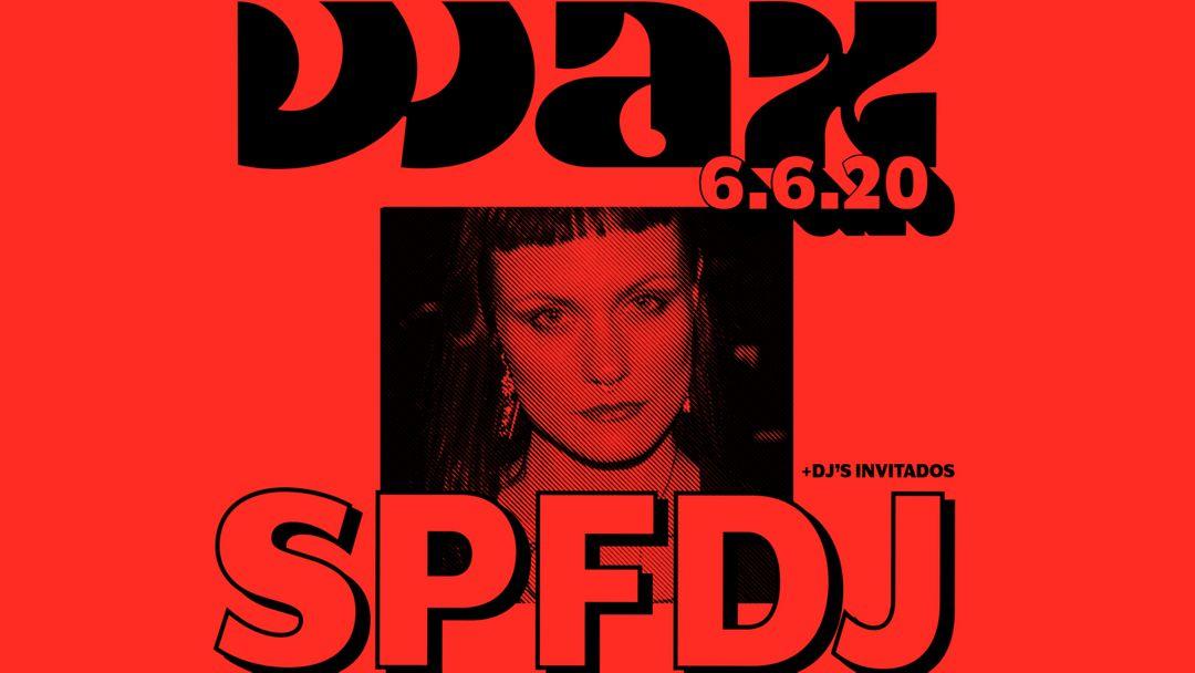 WAX presenta SPFDJ-Eventplakat