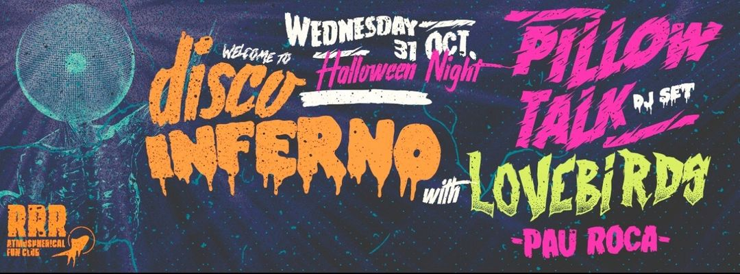 Cartel del evento Welcome to Disco Inferno: Halloween Party