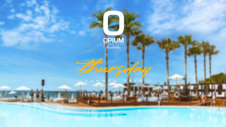 Cover for event: WE'RE BACK! - OPIUM MARBELLA 2020 - Jueves