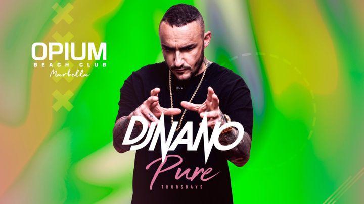 Cover for event: PURE THURSDAYS -  DJ NANO || OPIUM MARBELLA 2020 - Jueves 30 Julio