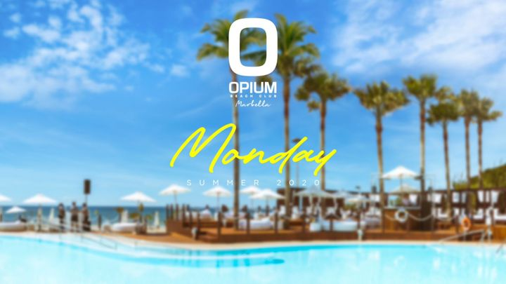 Cover for event: WE'RE BACK!! - OPIUM MARBELLA 2020 - Lunes