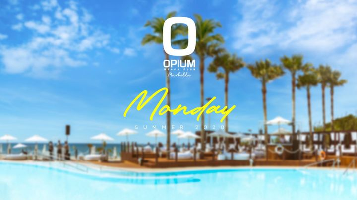 Cover for event: WE'RE BACK! - OPIUM MARBELLA 2020 - Lunes
