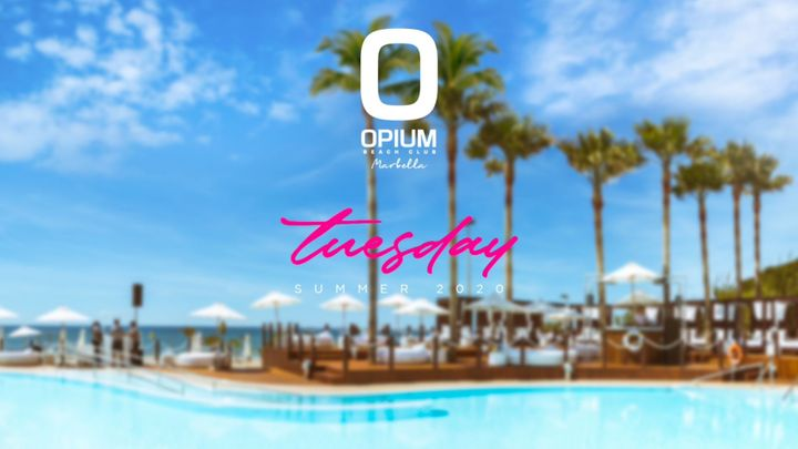 Cover for event: We're Back - Opium Marbella 2020 - Martes
