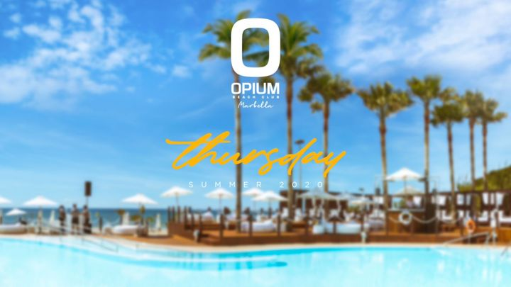 Cover for event: We're Back - Opium Marbella 2020 - Jueves
