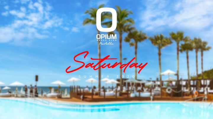 Cover for event: We're Back! - Opium Marbella 2020 - Sabado