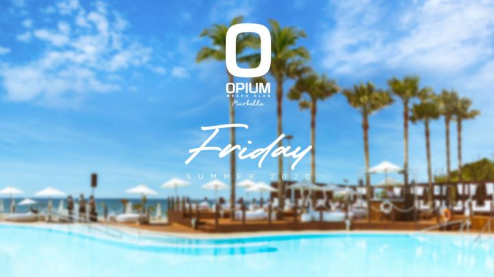 Cover for event: We're Back! - OPIUM MARBELLA 2020 - Viernes