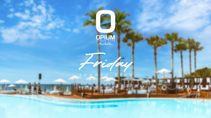 Cover for event: We're Back - Opium Marbella 2020 - Viernes