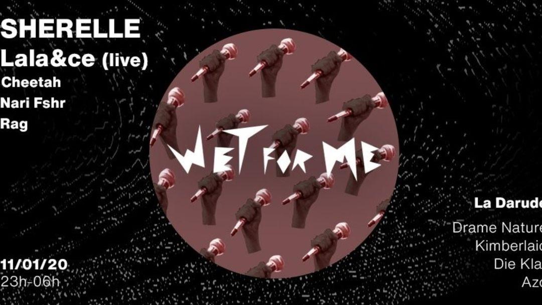 Cartel del evento Wet For Me - Boiler Queens Edition