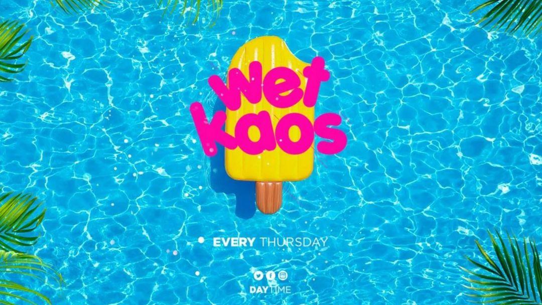 Couverture de l'événement Wet Kaos