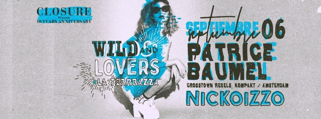 Wild And Lovers by Nickoizzo w/ Patrice Bäumel event cover