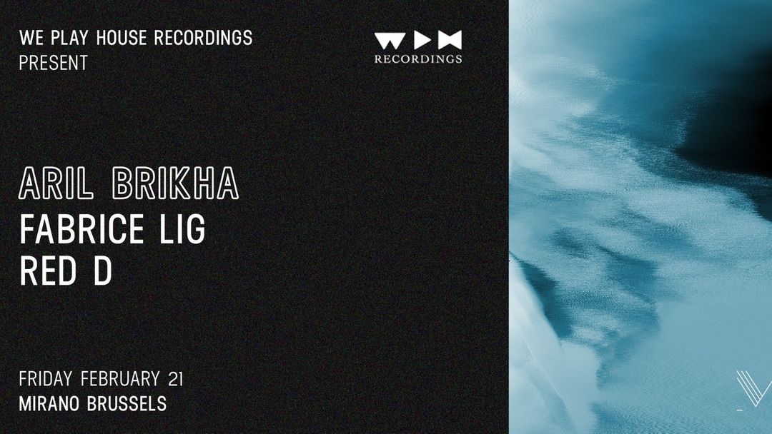 Cartel del evento WPH presents Aril Brikha & Fabrice Lig | Mirano Brussels