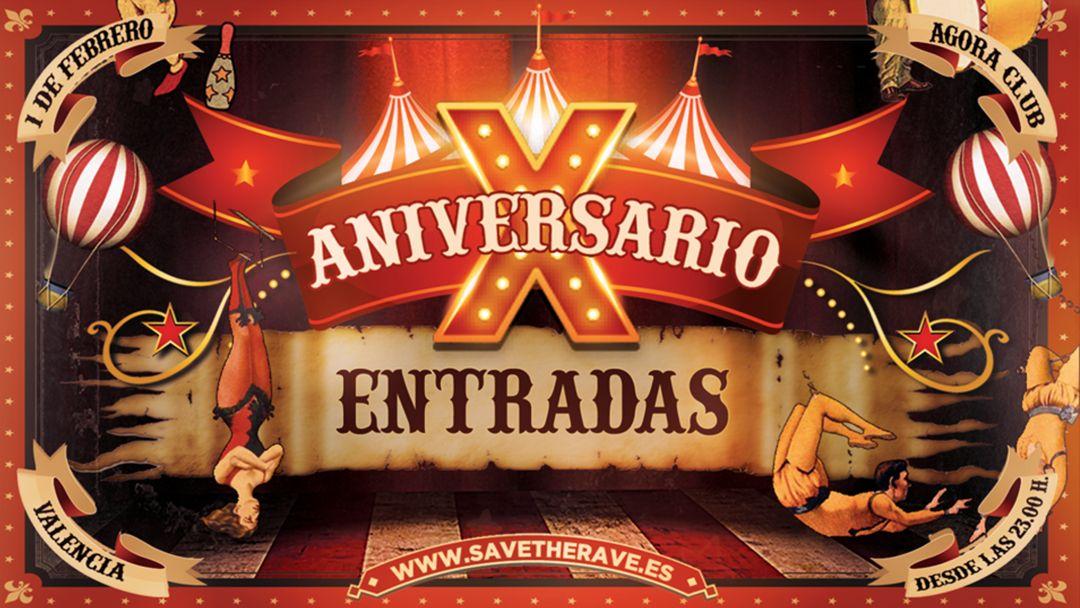 Cartel del evento X Aniversario Save The Rave 'The Show'