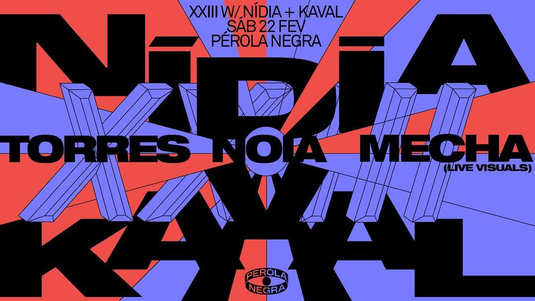 Cartel del evento XXIII w/ NIDIA + KAVAL