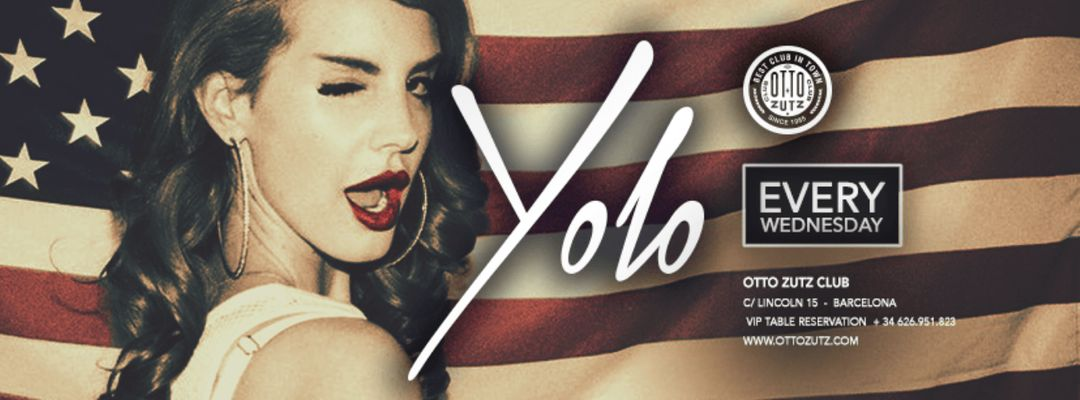 Cartell de l'esdeveniment YOLO | Every Wednesday