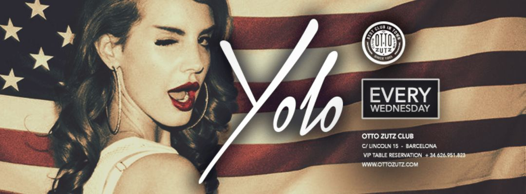 YOLO   Every Wednesday event cover