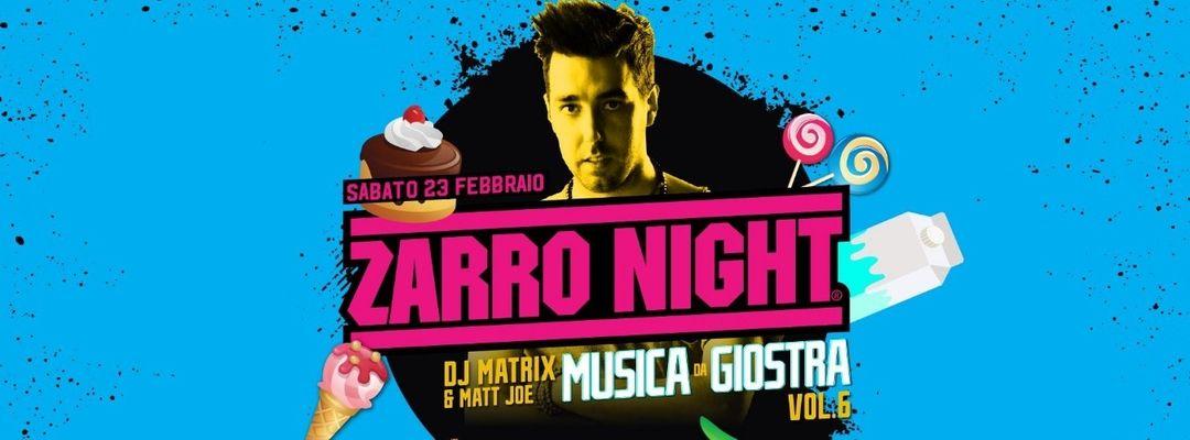Zarro Night® con Dj Matrix - Trezzo > Live Club event cover