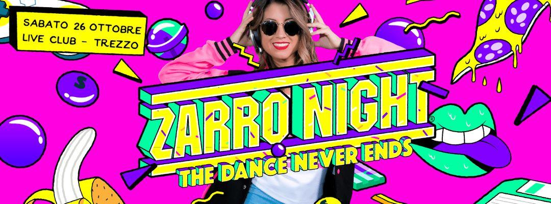 Cartel del evento Zarro Night® • Trezzo sull'Adda (MI) > Live Club