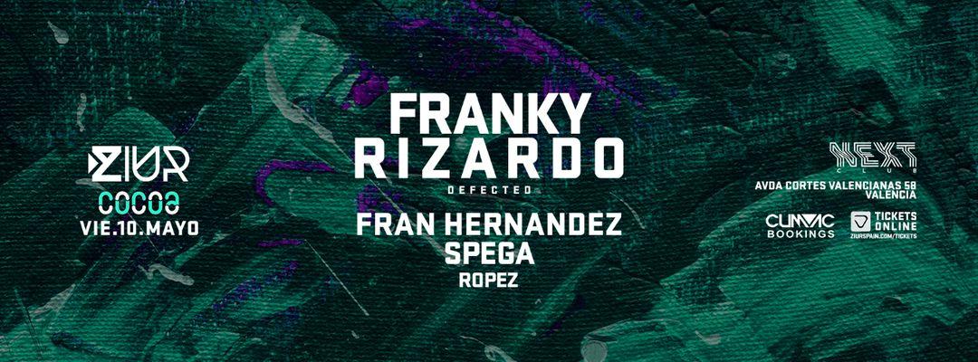 ZIUR #LaUltima pres. FRANKY RIZARDO, Spega & Fran Hernández event cover