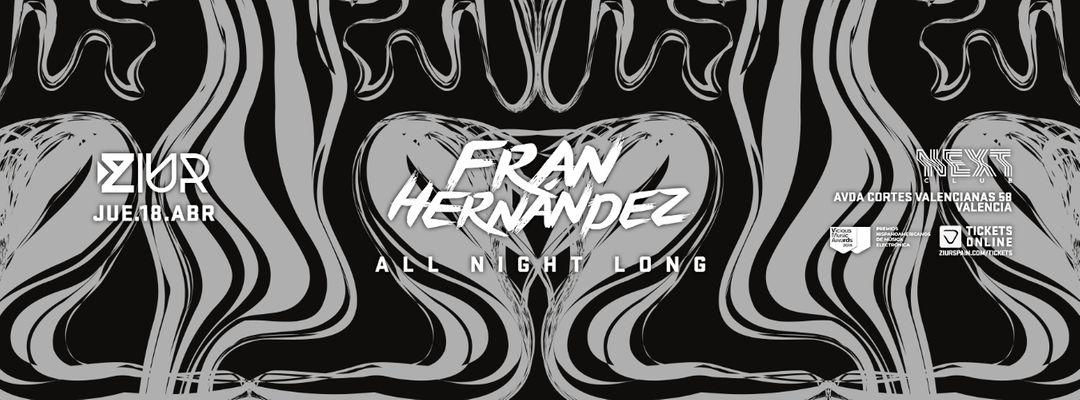 Cartell de l'esdeveniment ZIUR pres. Fran Hernández All Night Long