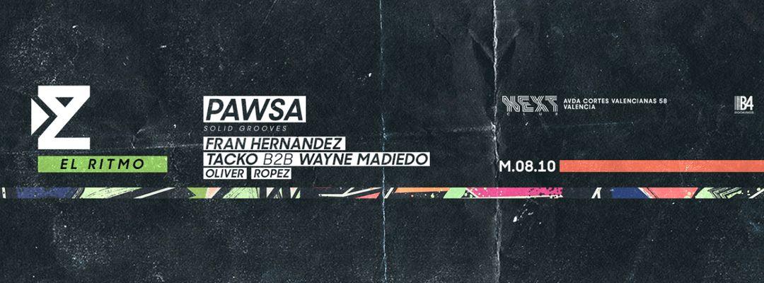 Cartel del evento ZIUR pres. PAWSA | El Ritmo