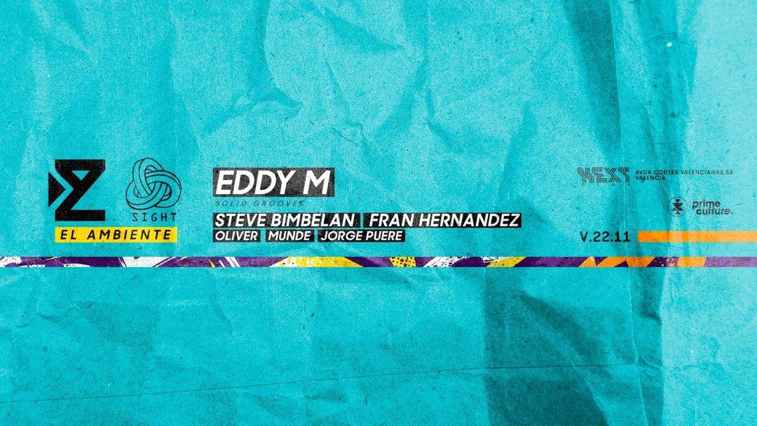 ZIUR & SIGHT pres. EDDY M | El Ambiente-Eventplakat