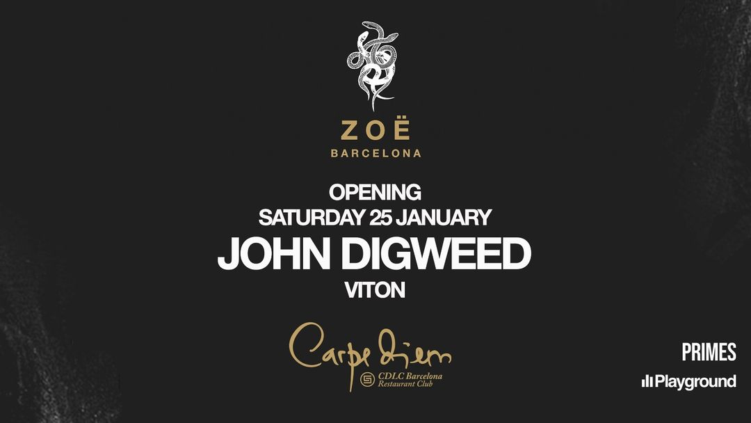 ZOË Opening with John Digweed, Viton event cover
